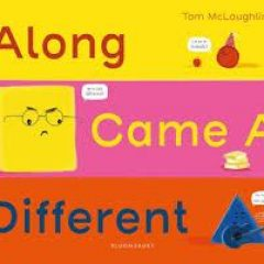 Children's Book Review: Along Came A Different by Tom McLaughlin