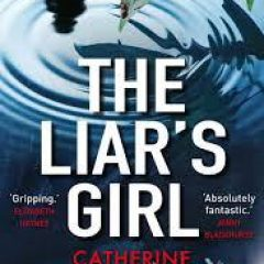 New Release Book Review: The Liar's Girl by Catherine Ryan Howard