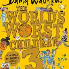 Children's Book Review: The World's Worst Children 3 by David Walliams and illustrated by Tony Ross