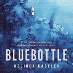 New Release Book Review: Bluebottle by Belinda Castles