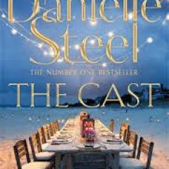 New Release Book Review: The Cast by Danielle Steel