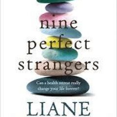 New Release Book Review: Nine Perfect Strangers by Liane Moriarty