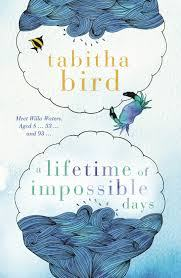 New Release Book Review: A Lifetime of Impossible Days by Tabitha Bird