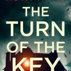 New Release Book Review: The Turn of the Key by Ruth Ware