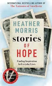 Book Review: Stories of Hope by Heather Morris