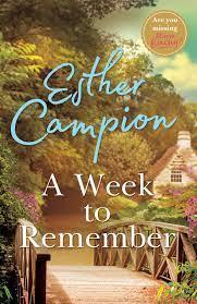 New Release Book Review: A Week to Remember by Esther Campion