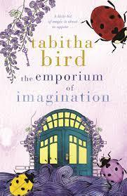 New Release Book Review: The Emporium of Imagination by Tabitha Bird