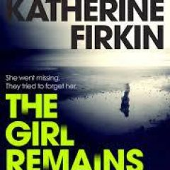 New Release Book Review: The Girl Remains by Katherine Firkin