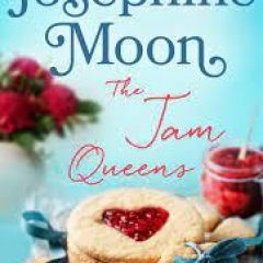 New Release Book Review: The Jam Queens by Josephine Moon