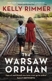 New Release Book Review: The Warsaw Orphan by Kelly Rimmer